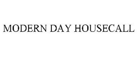 MODERN DAY HOUSECALL