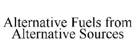 ALTERNATIVE FUELS FROM ALTERNATIVE SOURCES