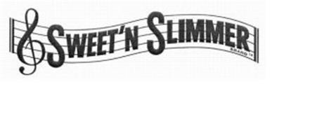 SWEET'N SLIMMER