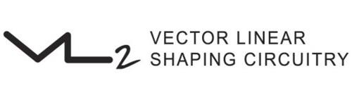 VL2 VECTOR LINEAR SHAPING CIRCUITRY