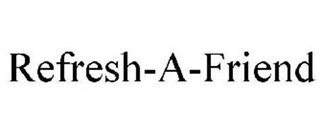 REFRESH-A-FRIEND