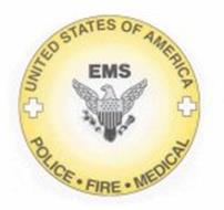 UNITED STATES OF AMERICA; EMS; POLICE FIRE MEDICAL
