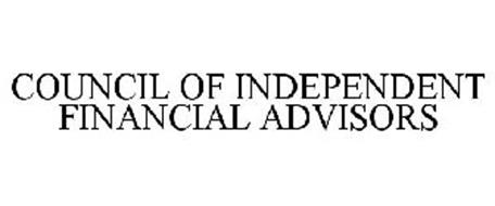 COUNCIL OF INDEPENDENT FINANCIAL ADVISORS
