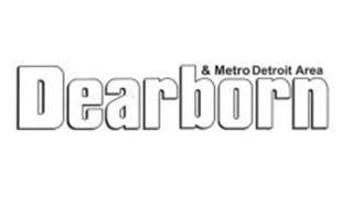 DEARBORN & METRO DETROIT AREA