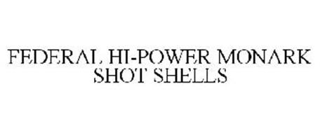 FEDERAL HI-POWER MONARK SHOT SHELLS