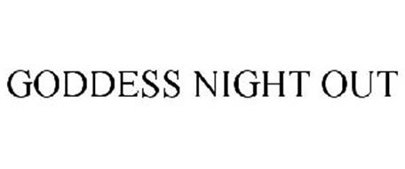 GODDESS NIGHT OUT
