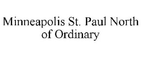 MINNEAPOLIS ST. PAUL NORTH OF ORDINARY