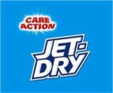JET-DRY CARE ACTION
