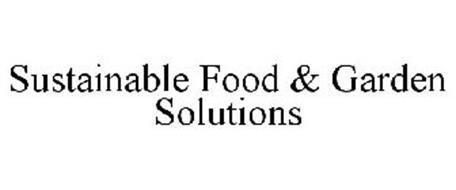 SUSTAINABLE FOOD & GARDEN SOLUTIONS