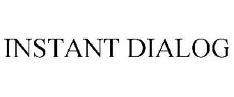 INSTANT DIALOG