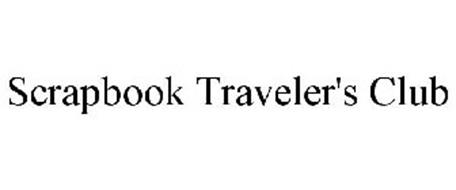 SCRAPBOOK TRAVELER'S CLUB
