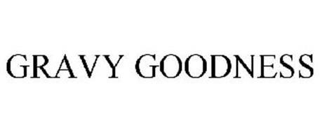 GRAVY GOODNESS