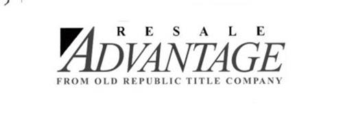 RESALE ADVANTAGE FROM OLD REPUBLIC TITLE COMPANY