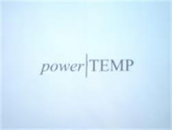 POWER TEMP