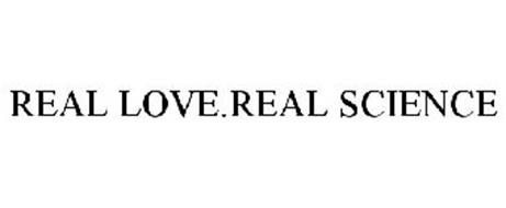 REAL LOVE.REAL SCIENCE