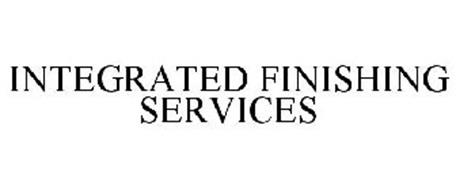 INTEGRATED FINISHING SERVICES