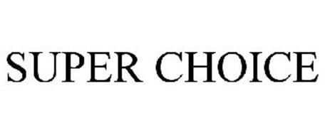 SUPER CHOICE