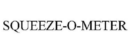 SQUEEZE-O-METER