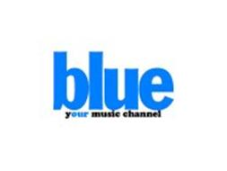 BLUE YOUR MUSIC CHANNEL