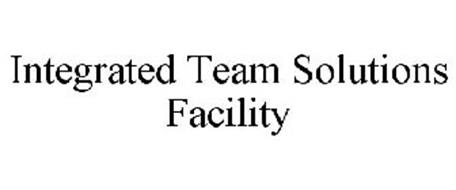 INTEGRATED TEAM SOLUTIONS FACILITY