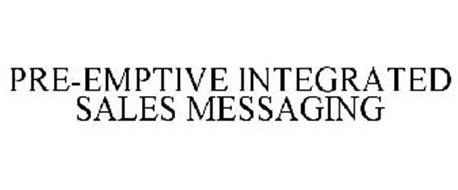 PRE-EMPTIVE INTEGRATED SALES MESSAGING