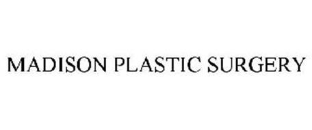 MADISON PLASTIC SURGERY