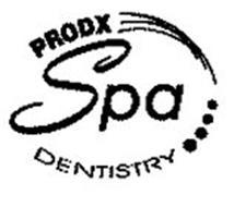 PRODX SPA DENTISTRY