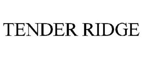 TENDER RIDGE