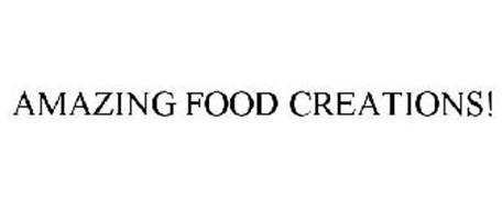 AMAZING FOOD CREATIONS!