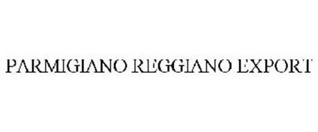 PARMIGIANO REGGIANO EXPORT