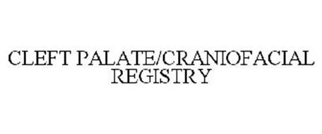 CLEFT PALATE/CRANIOFACIAL REGISTRY