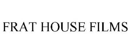 FRAT HOUSE FILMS
