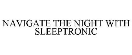 NAVIGATE THE NIGHT WITH SLEEPTRONIC