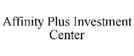 AFFINITY PLUS INVESTMENT CENTER