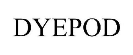 DYEPOD