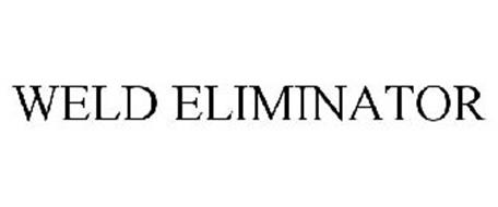 WELD ELIMINATOR