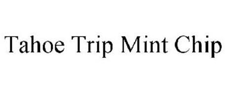 TAHOE TRIP MINT CHIP