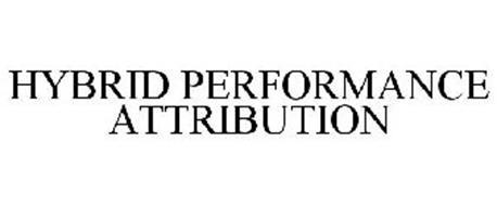 HYBRID PERFORMANCE ATTRIBUTION
