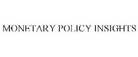 MONETARY POLICY INSIGHTS