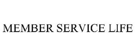 MEMBER SERVICE LIFE
