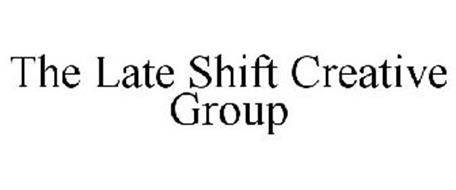 THE LATE SHIFT CREATIVE GROUP