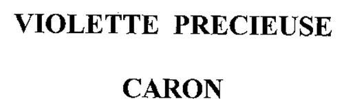VIOLETTE PRECIEUSE CARON