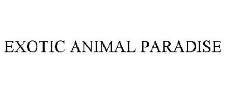 EXOTIC ANIMAL PARADISE
