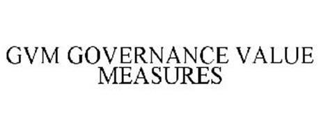 GVM GOVERNANCE VALUE MEASURES