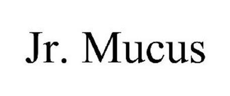 JR. MUCUS