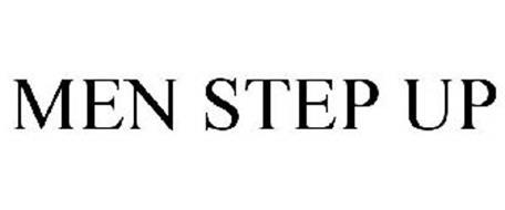 MEN STEP UP