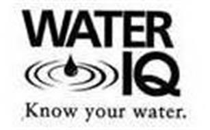 WATER IQ KNOW YOUR WATER.