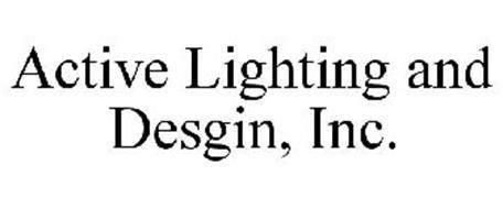 ACTIVE LIGHTING AND DESGIN, INC.