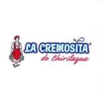 LA CREMOSITA DE CHIRILAGUA