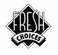 FRESH CHOICES